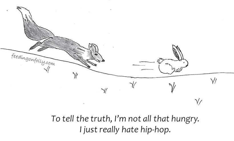 Not a fan of hip-hop